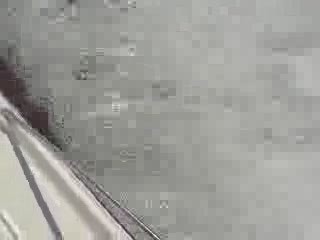Just watching the water spray from under the boat from:DotComd